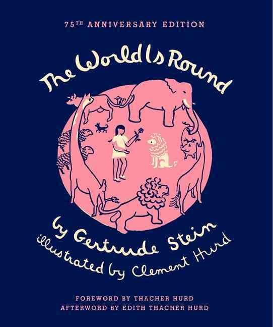 The World Is Round By Stein, Gertrude/ Hurd, Clement/ Hurd, Thacher