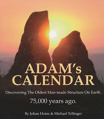 Adam's Calendar By Heine, Johan/ Tellinger, Michael